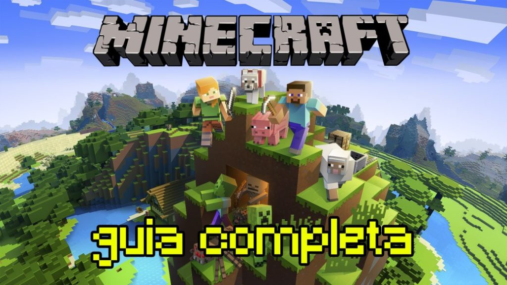 Minecraft: complete guide