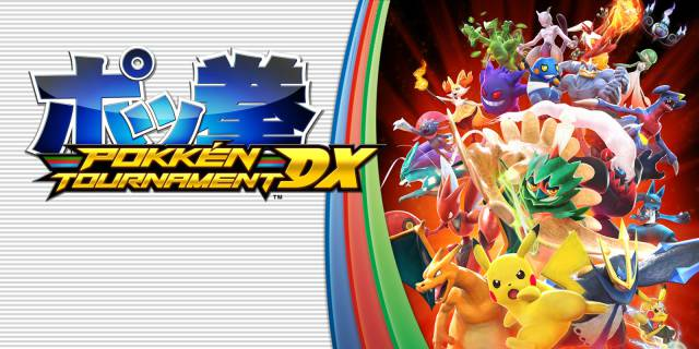 Pokkén Tournament DX (2016-2017, Wii U and Nintendo Switch)