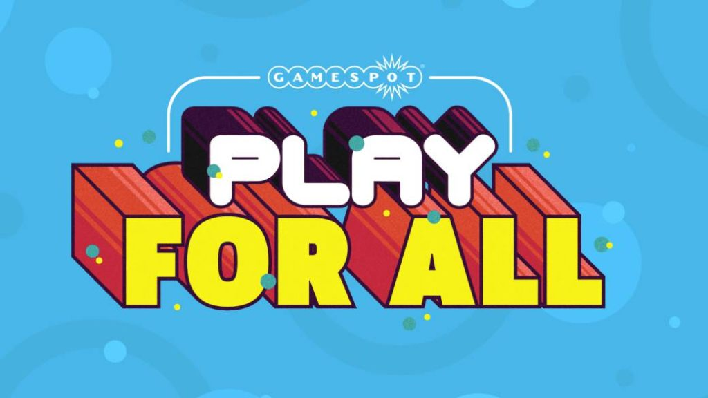 Gamespot presents Play For All, its digital event as an alternative to E3 in June