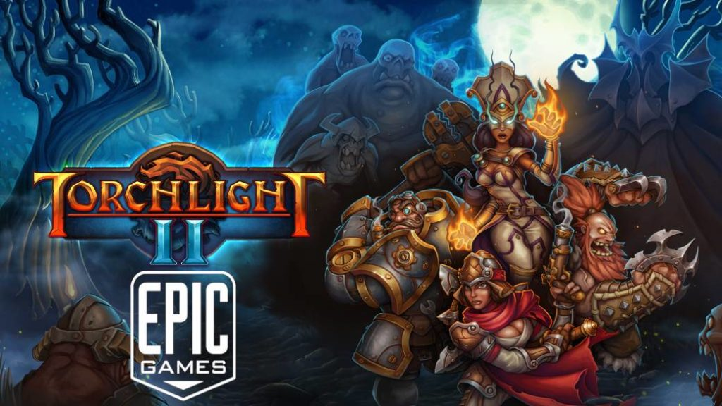 Torchlight 2, free game at Epic Games Store; how to download it on PC