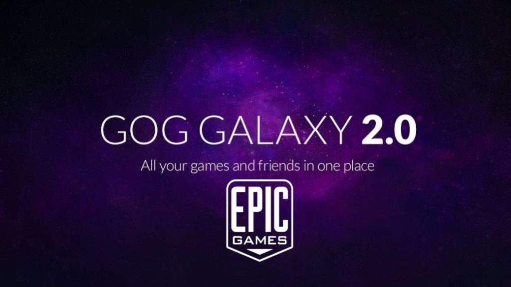 Epic Games Store is officially integrated into GOG Galaxy 2.0