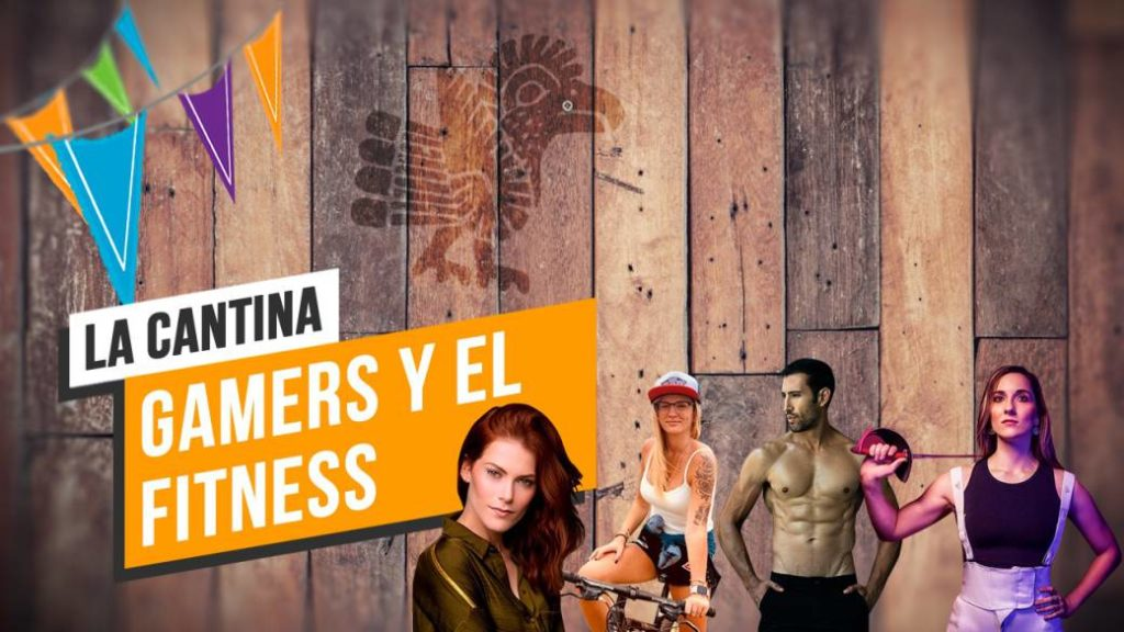 La Cantina: Gamers and Fitness
