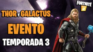 Fortnite: Thor and Galactus would be in the Season 3 event; filtered the first details
