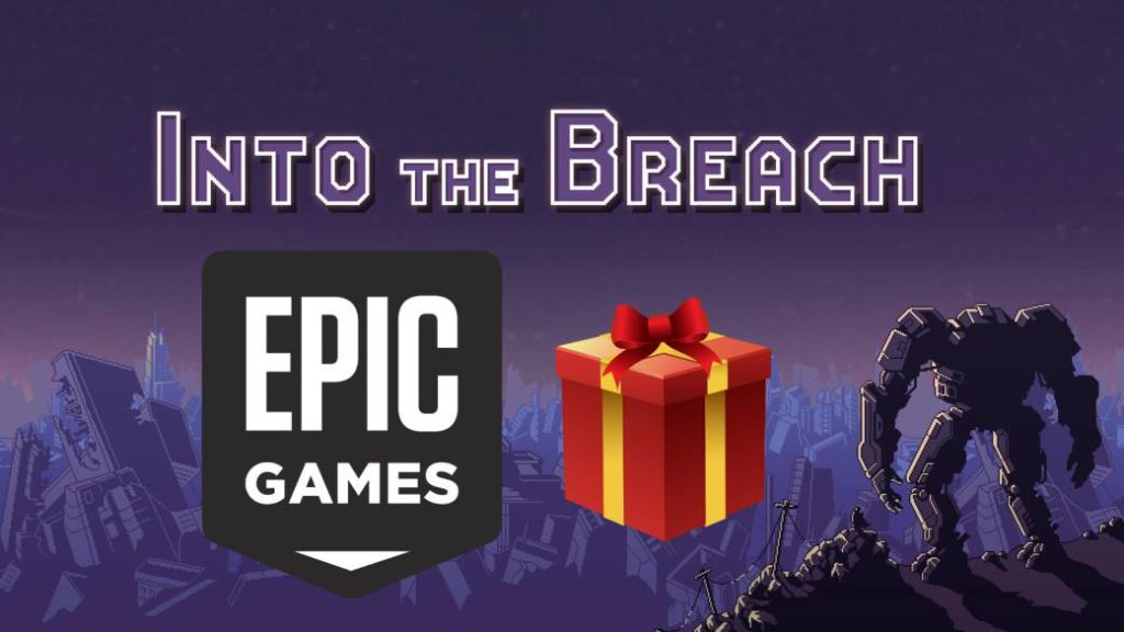 Into the Breach, free game on the Epic Games Store; how to download it on pc