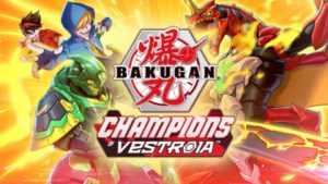 Bakugan: Champions of Vestroia, RPG and strategy with giant monsters