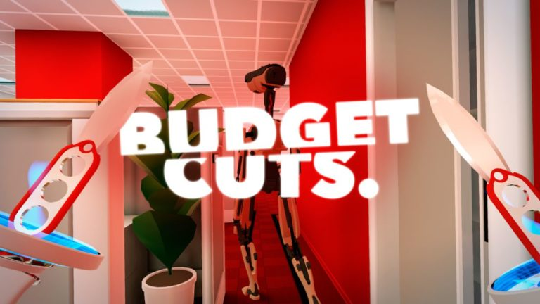 Budget Cuts, PSVR analysis, virtual staff cuts