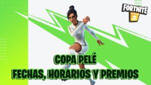 fortnite capitulo 2 temporada 5 copa pele fechas horarios premios como participar skins futbol